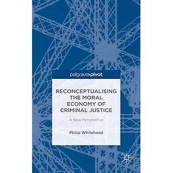 Funktio straffrättsliga A nya perspektiv av Whitehead & Philip moraliska ekonomi