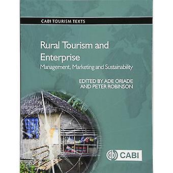Rural Tourism and Enterprise by Ade Oriade - 9781780647500 Book