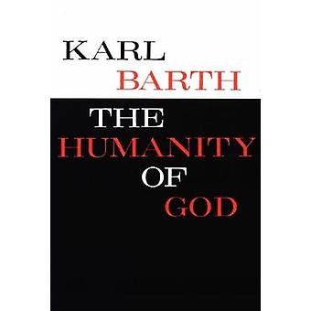 The Humanity of God by BARTH