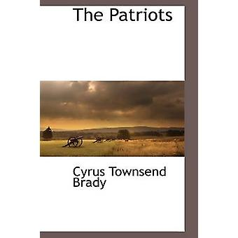 The Patriots by Brady & Cyrus Townsend