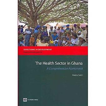 The Health Sector in Ghana by Saleh & Karima