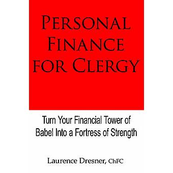 Personal Finance for Clergy by Dresner ChFC & Laurence