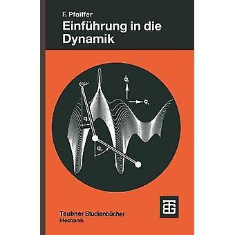 Einfhrung in die Dynamik by Pfeiffer & Friedrich