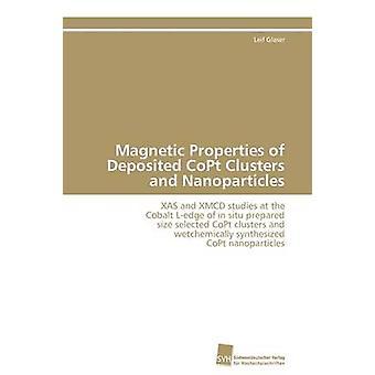 Magnetische Eigenschaften von hinterlegten Kopte Clustern und Nanopartikel von Glaser Leif