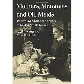 Mothers, Mammies and Old Maids