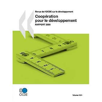 Revue de lOCDE sur le dveloppement Coopration pour le dveloppement  Rapport 2009  Volume 10 Numro 1 by OECD Publishing