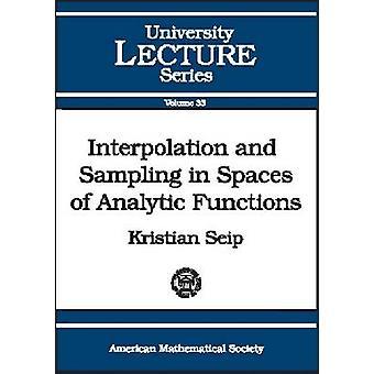 Interpolatie en bemonstering in ruimten van analytische functies door Flyforfriends