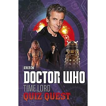 Doctor Who - Time Lord Quiz Quest - 9781405920001 Book
