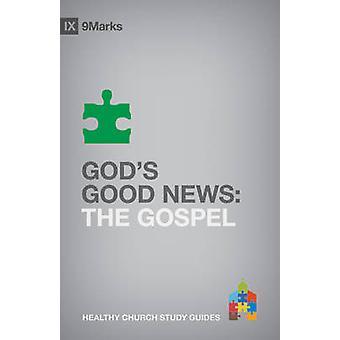God's Good News - The Gospel by Bobby Jamieson - 9781433525360 Book