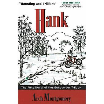 Hank by Arch Montgomery - 9781890862220 Book