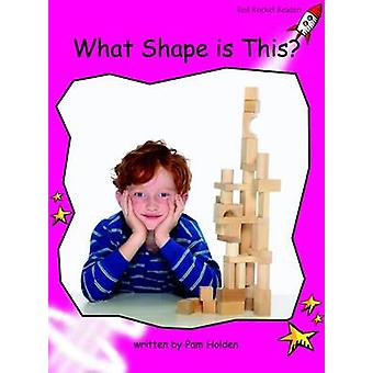 What Shape is This? - Emergent (International edition) by Pam Holden -