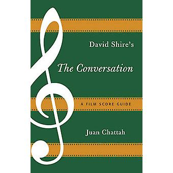 David Shire's the Conversation - A Film Score Guide by Juan Chattah -