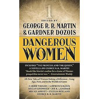 Dangerous Women 1 by George R R Martin - Gardner Dozois - 97807653687