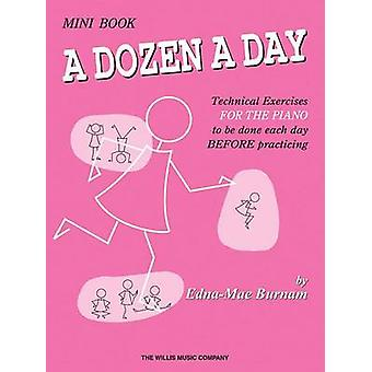 A Dozen a Day Mini Book by Edna Mae Burnam - 9780877180234 Book