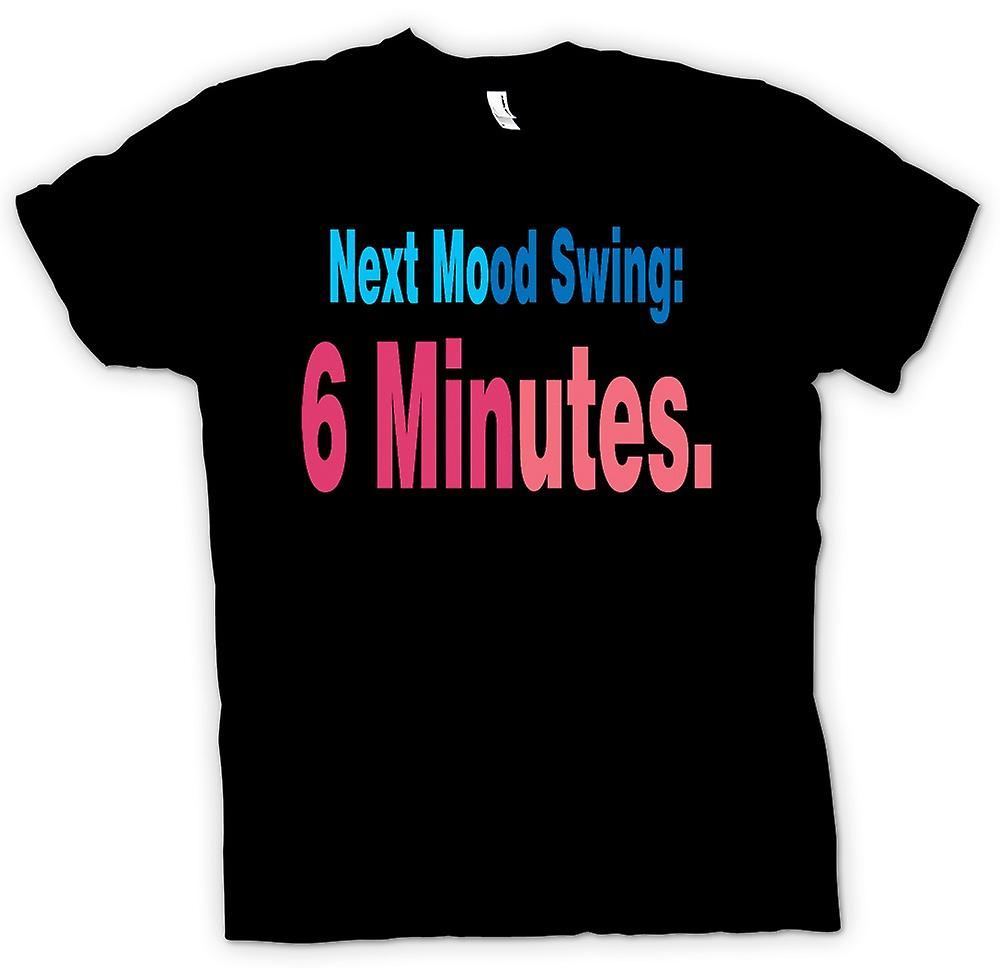 T-shirt-prossimo Mood Swing: 6 minuti