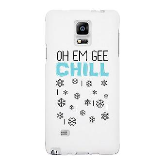 Oh Em Gee Chill Snowflakes White Phone Case