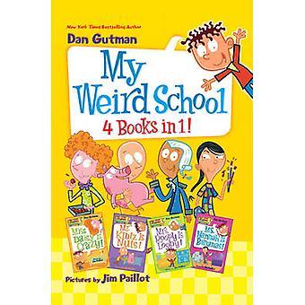 Mijn School Weird door Dan Gutman - Jim Paillot - 9780062496683 boek