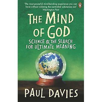 Der Geist Gottes - Wissenschaft und die Suche nach Sinn von P. C.