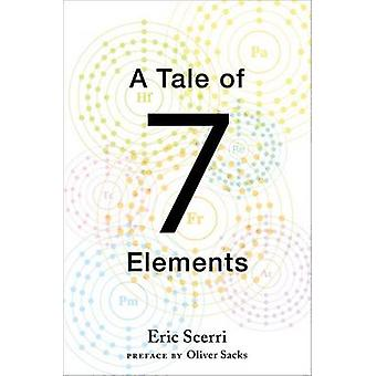 A Tale of Seven Elements by Eric Scerri - 9780195391312 Book