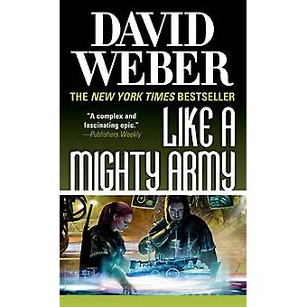 Like a Mighty Army by David Weber - 9780765361271 Book