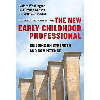 Leitsätze für den neuen frühkindlichen Profi - Bau