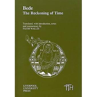 Bede - le calcul du temps de foi Wallis - livre 9780853236931