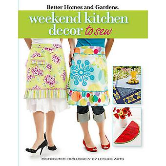 Weekend Kitchen Projects to Sew by Meredith Corporation - 97816014081