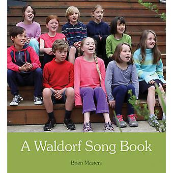 A Waldorf Song Book (2nd Revised edition) by Brien Masters - 97817825