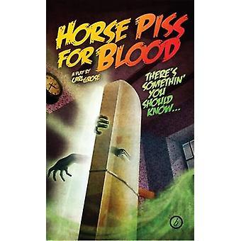 Pferd-Pisse für Blut von Carl Grose - 9781849432382 Buch