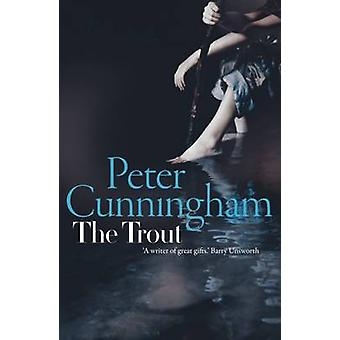 The Trout by Peter Cunningham - 9781910985212 Book