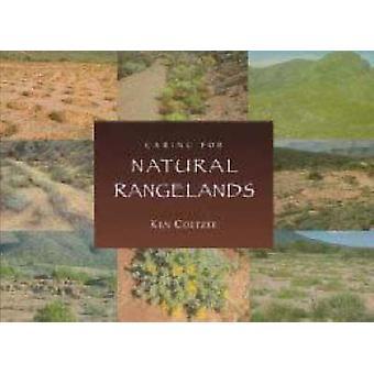 Caring for Natural Rangelands by Ken Coetzee - 9781869140717 Book