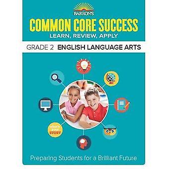 Barron's Common Core Success Grade 2 ELA Workbook - Grade 2 by Barron'