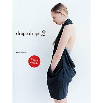 Drape Drape 2-2 par Hisako Sato - livre 9781780670041