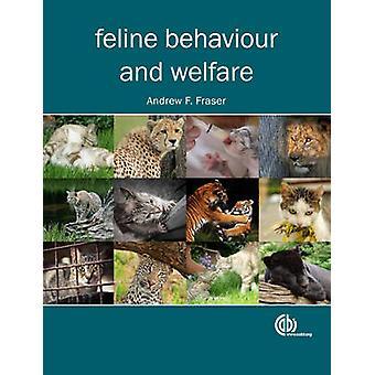 Feline Behaviour and Welfare by Andrew F. Fraser - 9781845939274 Book