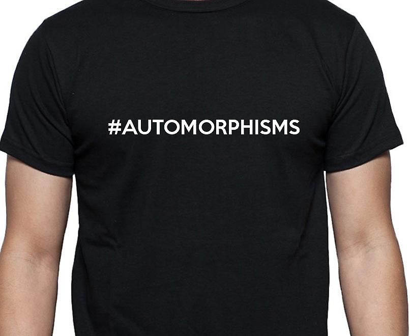 #Automorphisms Hashag Automorphisms Black Hand Printed T shirt