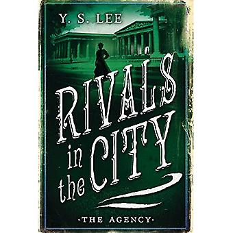 The Agency: Rivals in the City (Agency Mysteries)