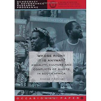 Whose Right Is It Anyway?: Equality, Culture and Conflict of Rights in South Africa