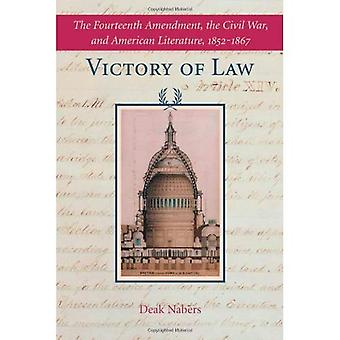 Seieren i loven: den fjortende endringen, borgerkrig og amerikansk litteratur, 1852-1867