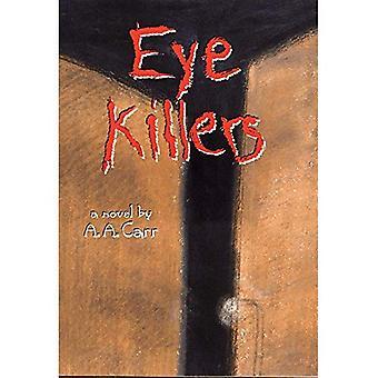 Öga Killers: En roman (American Indian litteratur & kritiska studier)