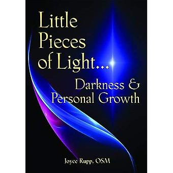 Little Pieces of Light: Darkness and Personal Growth (Illuminationbooks)