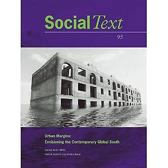 Sociale tekst: Stedelijke marges-Envisioning de hedendaagse mondiale zuiden (speciale uitgave)