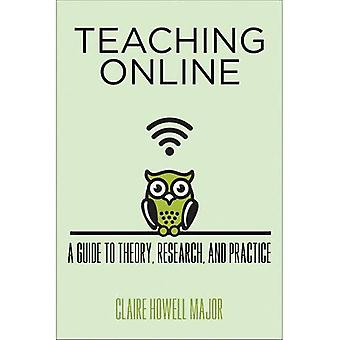 Teaching Online: A Guide to Theory, Research, and Practice (Tech.edu: A Hopkins Series on Education and Technology)