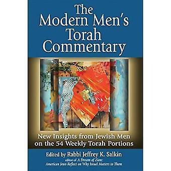 Commentaire de la Torah de l'homme moderne: nouvel aperçu à partir des hommes juifs sur les 54 Portions hebdomadaires de Torah