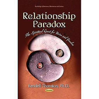 RELATIONSHIP PARADOX THE SPIRITUAL QUE