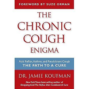 De chronische hoest Enigma: Zure terugvloeiing astma en Recalcitrant hoest: het pad naar een remedie