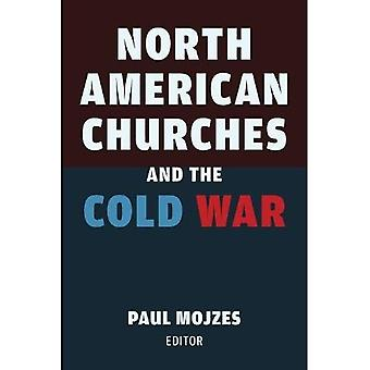 North American Churches and� the Cold War