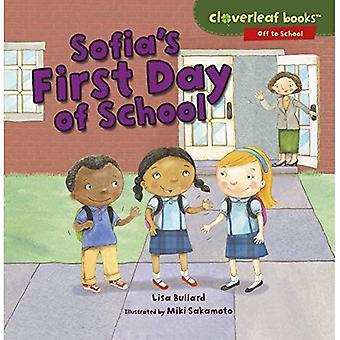Sofia's First Day of School (Cloverleaf Books Off to School)