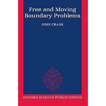 Free and Moving Boundary Problems by Crank & John