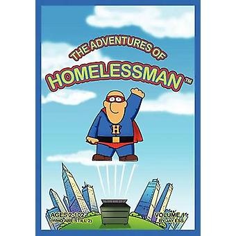 The Adventures of Homelessman by Ess & Jay