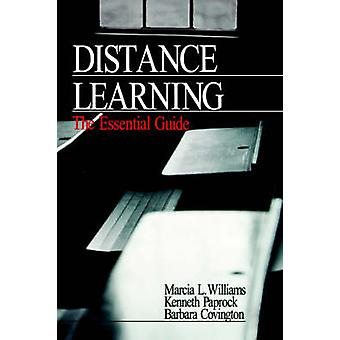 Distance Learning The Essential Guide by Williams & Marcia L.